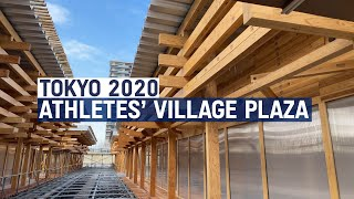 Inside the Tokyo 2020 Athletes' Village Plaza!