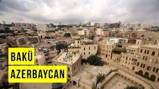 Bakü İçeri Şeher - Azerbaycan Rehberi