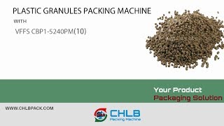 [CHLB machine]VFFS machine for plastic granule/pellet weighing by volumetric cup filler