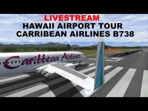 FSX:SE | HAWAII AIRPORT TOUR | PHLI-PHNL-PHNY-PHOG-PHTO | CARRIBEAN AIRLINES B738 | JOINFS