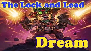 The Lock and Load DREAM (Millhouse Manastorm proc)