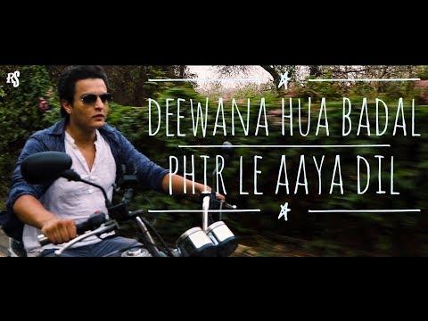 Deewana Hua Badal   Phir Le Aaya Dil   Mashup by Pranay Bahuguna Ft. Amarjeet(Honey) Singh