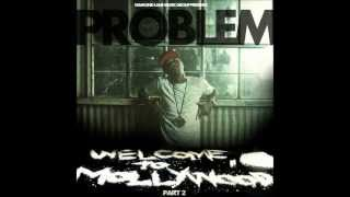 "Problem feat. Cousin Fik & Suga Free Brand New Bitch ""WelcomeToMollywood2"""
