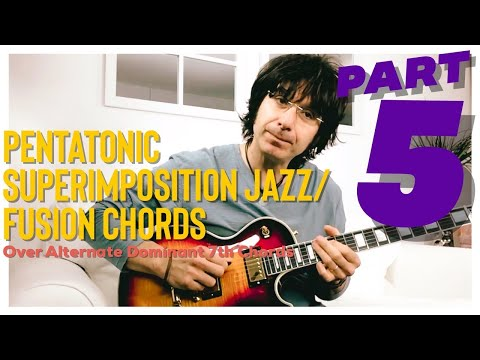 Pentatonic Superimposition - Lesson Part 5 - Over Altered Dominant 7th Chords - Jazz/Jazz Fusion