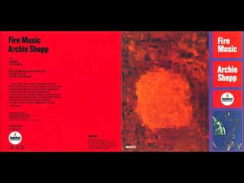 Archie Shepp - Fire Music - 1965 (Full Album)