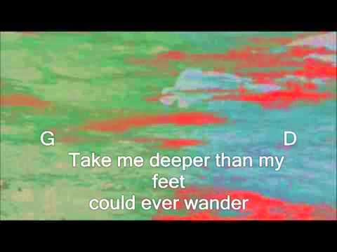 Hillsong United Oceans Where Feet May Fail Lyric And Chords Youtube