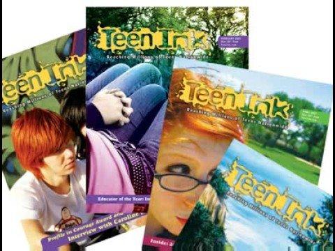 Opinion find teen ink magazine will
