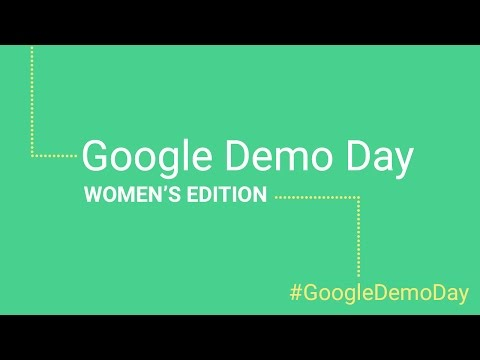 Google Demo Day: Women's Edition 2016