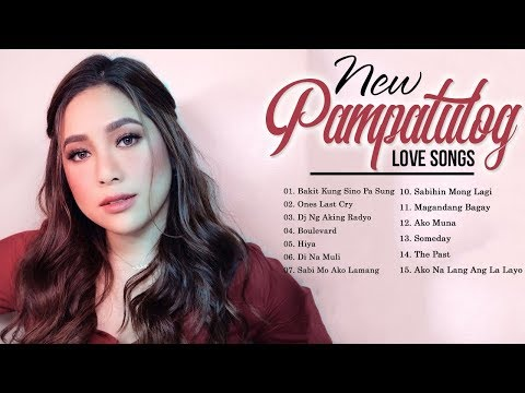 Pampatulog Love Songs OPM Nonstop - Hugot OPM Love Songs Collection 2019