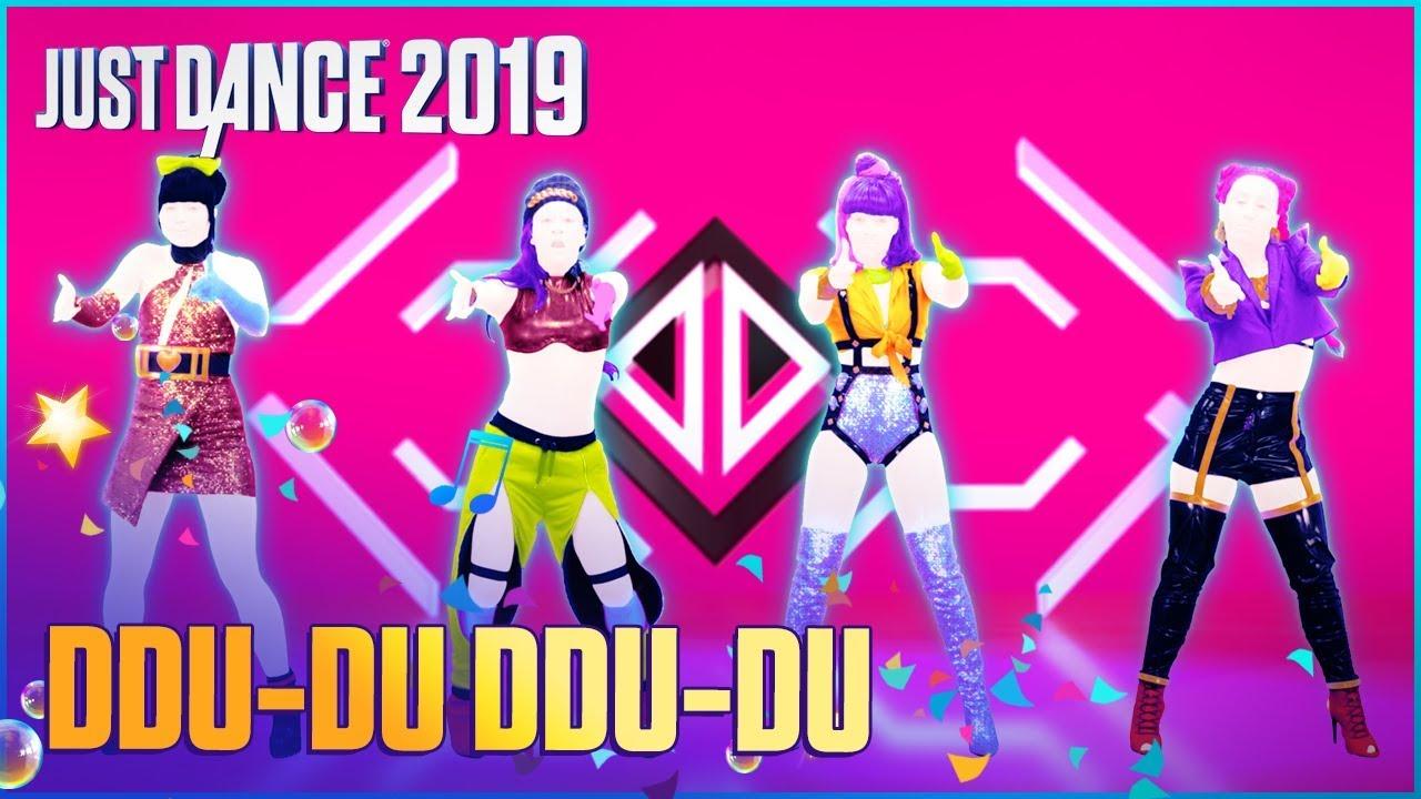Just Dance 2019 Ddu Du Ddu Du By Blackpink Official Track