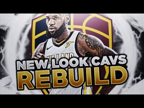 CAVS TRADED EVERYBODY! NEW LOOK CAVS REBUILD! NBA 2K18