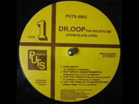 Dr. Oop - Just The Three Of Us