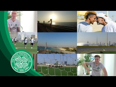 Celtic FC - #BHOYSINDUBAI☀️ - The Best Bits!