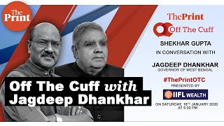 Live : Off The Cuff with Jagdeep Dhankhar
