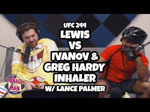 Talking UFC 244 Derrick Lewis vs Blagoy Ivanov & Greg Hardy inhaler incident w/ Lance Palmer