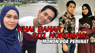 Sweet Khai Bahar Siti Nordiana mohon peminat doa