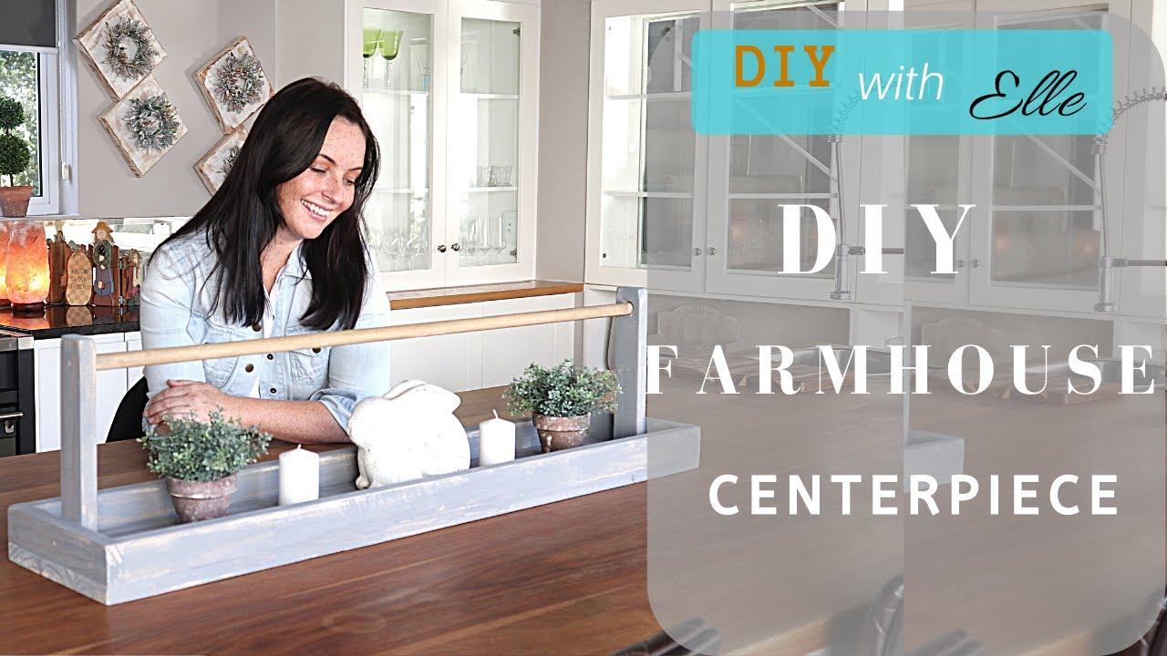 DIY with Elle- DIY Farmhouse Centerpiece