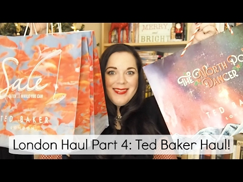 London Haul Part 4: Ted Baker Haul!