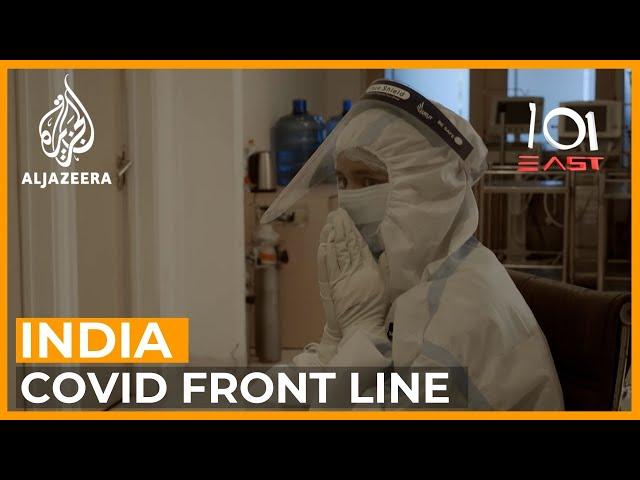 India's COVID Warriors   101 East