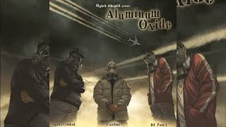 KXNG CROOKED, Canibus & DJ Pain 1 - Aluminum Oxide (Mithril Oreder)