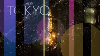 TOKYO ILLUMINATION TOUR 【Fuji TV Official】