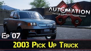 2003 Pick Up Truck :: Automation Game :: E7 :: Z One N Only