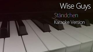 Wise Guys: Ständchen (Karaoke) | Piano Cover