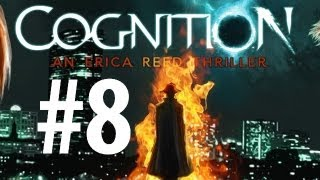 Cognition: Episode 1 - Playthrough Part 8 - Robert Goodman [No commentary] [HD PC]