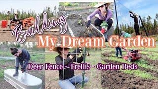 Building My Dream Garden \ Quarter Acre Garden Deer Fence Install + DIY Garden Beds, Trellis & More