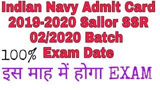 Indian Navy Admit Card 2019-2020 Sailor SSR 02/2020 Batch Exam Date