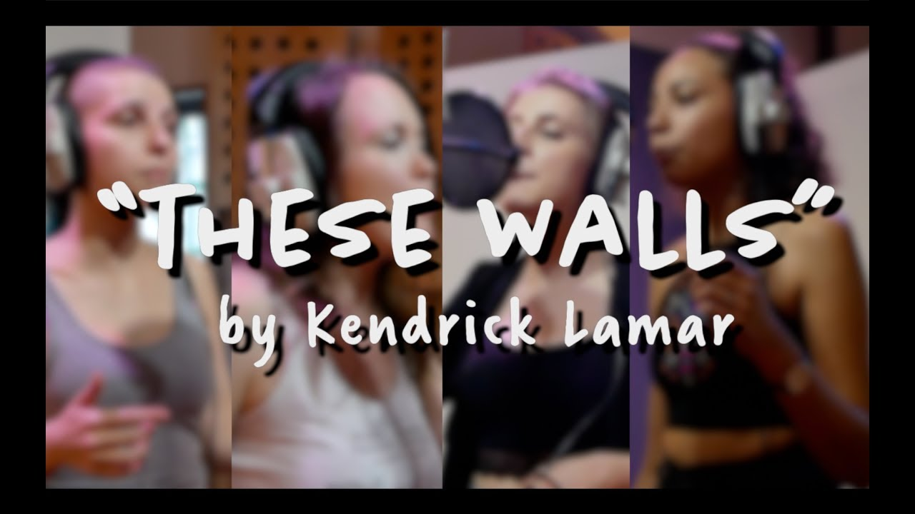 THESE WALLS by Kendrick Lamar || Cover by JML Students