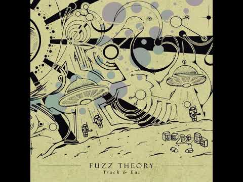 Fuzz Theory - Track & Eat (2020) [Full Album]