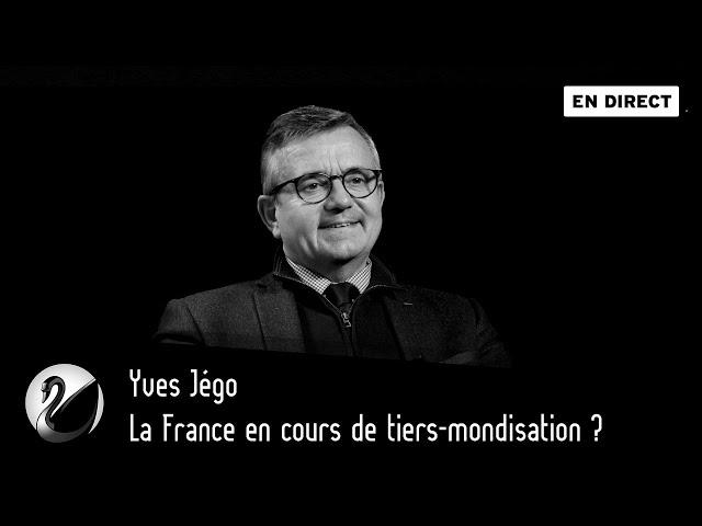 La France en cours de tiers-mondisation ? Yves Jégo  [ EN DIRECT ]