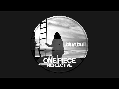 Reflective - One Piece (Original Mix)