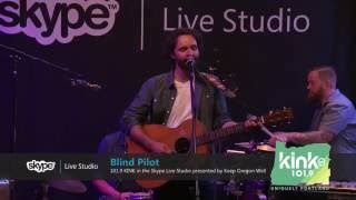Blind Pilot - Umpqua Rushing (101.9 KINK)