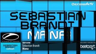 Sebastian Brandt - Mana (Original Mix)