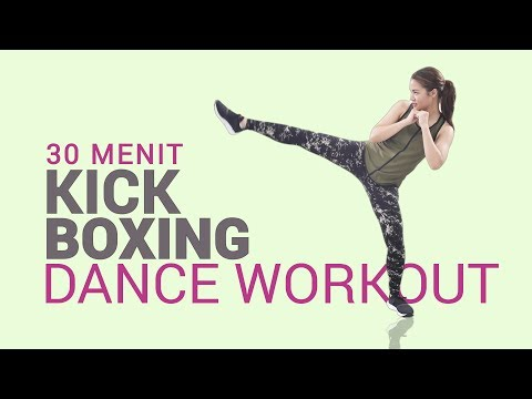 Membakar Lemak Seluruh Tubuh Dengan 30 Menit Kick Boxing Dance Cardio Workout
