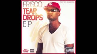 Frisco - Keepin it G