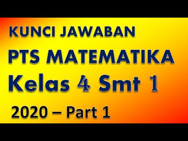 Soal Pts Matematika Kelas 4 Semester 1 Kunci Jawaban Youtube