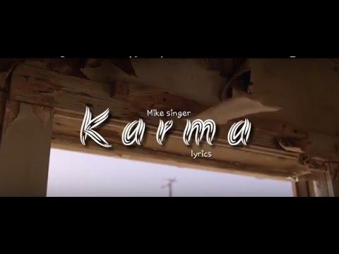 Mike Singer KARMA (lyrics) - Annaxlife