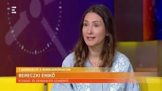 Y generáció a munkaerőpiacon - Bereczki Enikő - ECHO TV