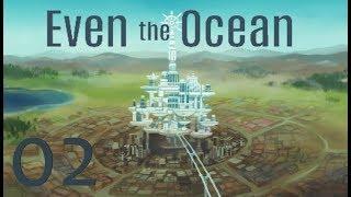 Even the Ocean #2 Willkommen in Whiteforge City [Blind/German/Let