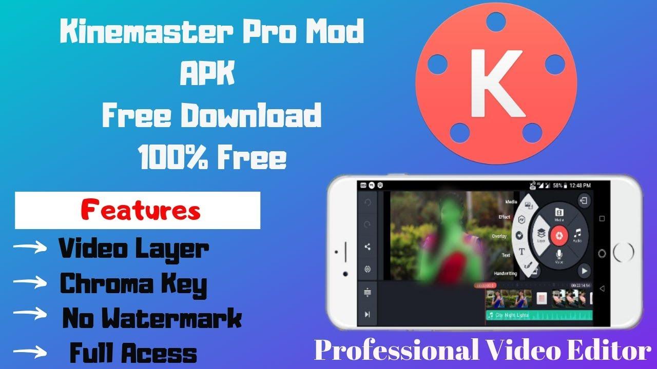 download kinemaster pro mod apk free