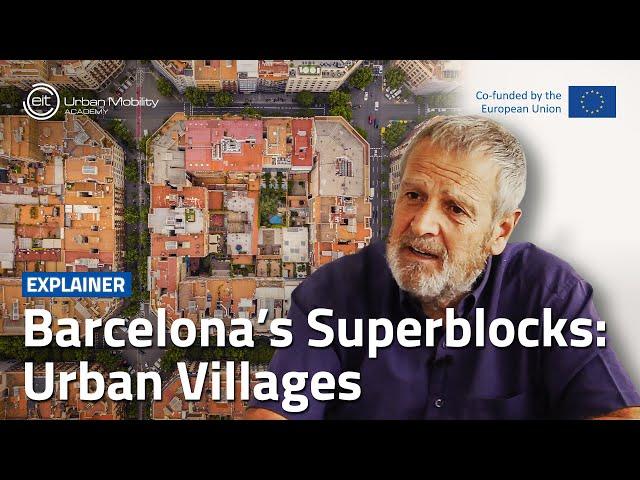 How can Superblocks turn urban neighborhoods into villages?