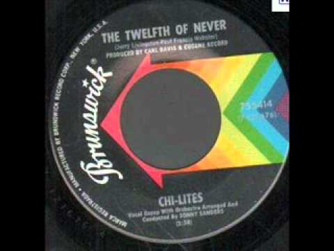 CHILITES    The Twelfth of Never     1969