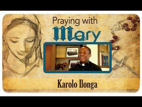 Praying with Mary: Karolo Ilonga