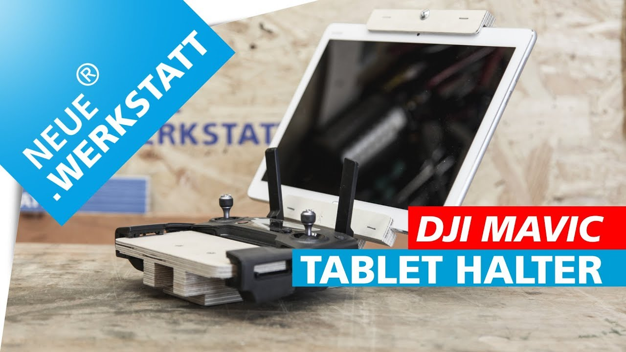 tablet halter aus holz selber bauen f r dji mavic pro dji mavic pro 2 fernsteuerung youtube. Black Bedroom Furniture Sets. Home Design Ideas