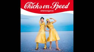 Chicks On Speed - Time (Strobe Light)