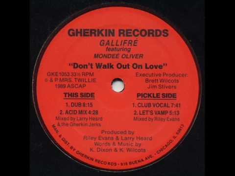 Gallifré Feat. Mondeé Oliver - Don't Walk Out On Love (Acid Mix)