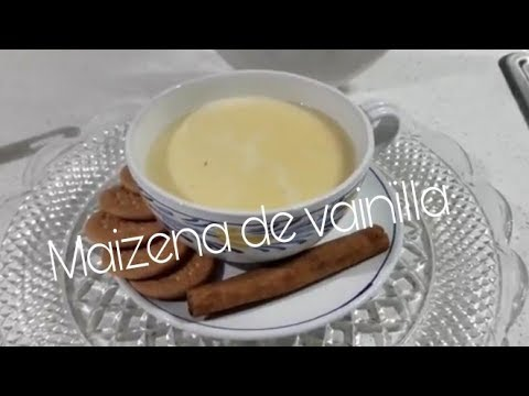 Como Hacer Una Maizena De Sabor Vainilla Receta Facil Youtube